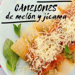 Canelones de Melón y Jamaica