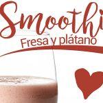 smoothie de fresa y platano