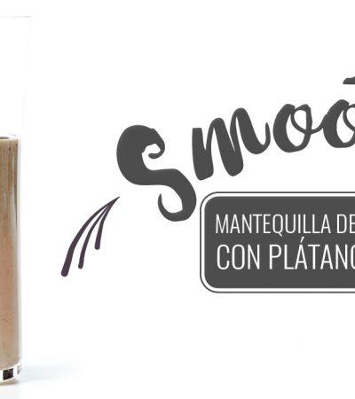 Smoothie de mantequilla de cacahuate con plátano y linaza