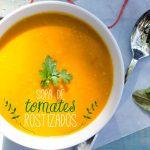 Sopa de tomates rostizada