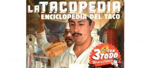 21 datos de La Tacopedia que todo mexicano debe saber