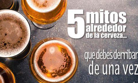5 mitos alrededor de la cerveza