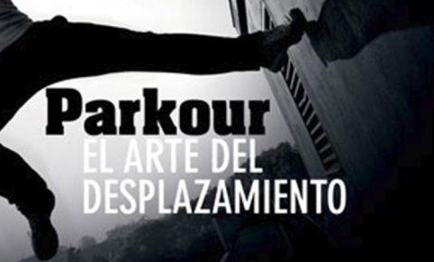 ¿Conoces el Parkour?