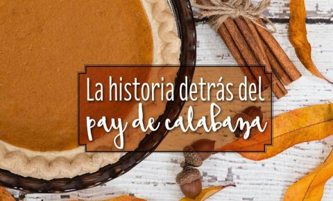 Pay de calabaza: favorito en Thanksgiving
