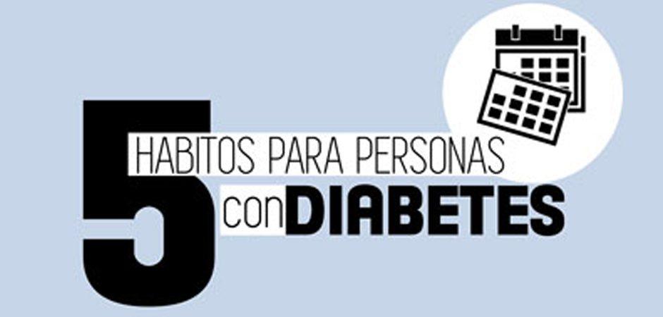 ¿Tienes diabetes? Cinco hábitos que debes hacer tuyos